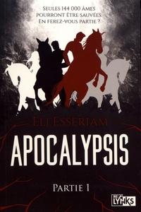 Eli Esseriam - Apocalypsis Intégrale Tome 1 : .