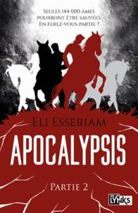 Eli Esseriam - Apocalypsis Intégrale Tome 2 : .