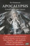 Eli Esseriam - Apocalypsis - Cavalier blanc : Alice.