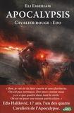 Eli Esseriam - Apocalypsis - Cavalier rouge : Edo.