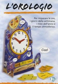 ELI - L'orologio - Per imparare le ore, i giorni della settimana, i mesi dell'anno e il tempo atmosferico.