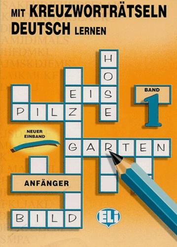 ELI - Mit Kreuzworträtseln Deutsch lernen.