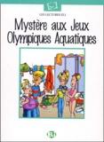 ELI - Mystère aux Jeux Olympiques aquatiques.