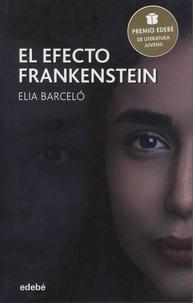 Elia Barcelo - El efecto Frankestein.