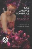 Elia Barcelo - La largas sombras.