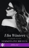 Elia Winters - Liaisons plurielles Tome 2 : Le plaisir en trio.