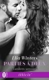 Elia Winters - Parties à deux Tome 1 : Tandem sensuel.