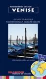 Elian Revel - Venise - Le guide touristique pour personnes à mobilité réduite.