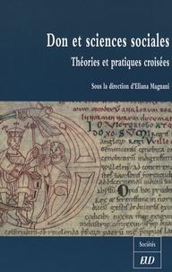 Eliana Magnani - Don et sciences sociales - Théories et pratiques croisées.