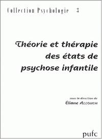 Théorie et thérapie des états de psychose infantile.pdf