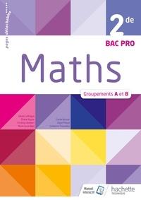 Maths 2de Bac Pro groupements A et B - Eliane Alquier |