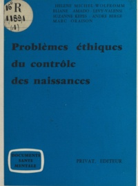 Eliane Amado Lévy-Valensi et André Berge - Problèmes éthiques du contrôle des naissances.