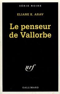 Eliane Arav - Le penseur de Vallorbe.