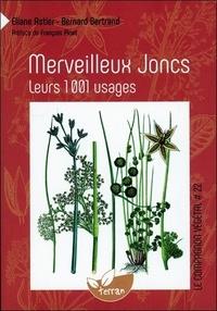 Eliane Astier et Bernard Bertrand - Merveilleux Joncs - Leurs 1001 usages.
