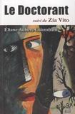 Eliane Aubert-Colombani - Le doctorant suivi de Zia Vito.