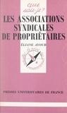 Eliane Ayoub et Paul Angoulvent - Les associations syndicales de propriétaires.