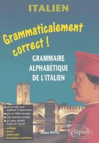 Italien- Grammaire alphabétique de l'italien - Eliane Bayle | Showmesound.org