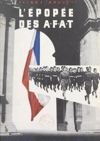 Eliane Brault et Vincent Auriol - L'épopée des A.F.A.T..