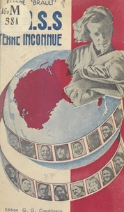 Eliane Brault - U.R.S.S., terre inconnue - Une Française revient de Russie.