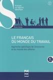 Eliane Cloose - Français du monde du travail - Approche spécifique de l'économie et du monde des affaires.