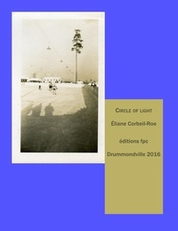 Eliane Corbeil Roe - Circle of Light.