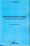 Eliane Damette - Didactique du français juridique - Français langue étrangère à visée professionnelle.