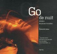 Eliane de Latour - Go de nuit - Abidjan, les jeunes invisibles.