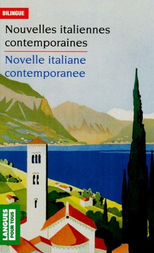 Eliane Deschamps-Pria - Nouvelles italiennes contemporaines : Novelle italiane contemporanee - Edition bilingue français-italien.
