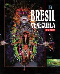 BRESIL VENEZUELA A LA FOLIE!.pdf