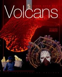 Eliane Dubois et Pierre Dubois - Vivre avec les Volcans.