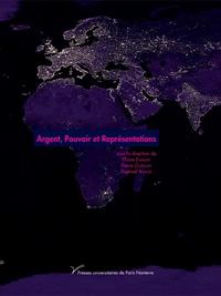 Eliane Elmaleh - Argent, pouvoir et représentations.