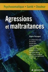 Eliane Ferragut - Agressions et maltraitance.