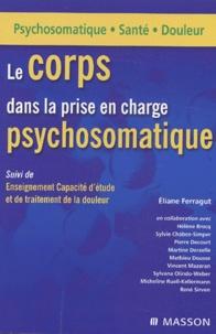 Le corps dans la prise en charge psychosomatique suivi de Enseignement Capacité détude et de traitement de la douleur.pdf