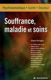 Eliane Ferragut - Souffrance, maladies et soins.