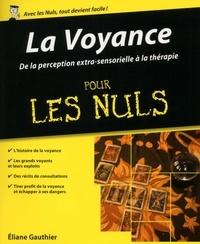 Eliane Gauthier - La Voyance pour les Nuls.