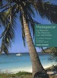 Eliane Georges et Christian Vaisse - Madagascar - La Réunion, L'île Maurice, Les Seychelles.