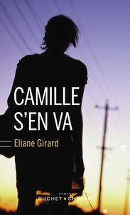 Eliane Girard - Camille s'en va.