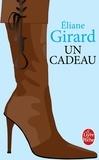 Eliane Girard - Un cadeau.