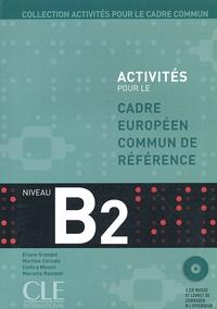 Eliane Grandet et Martine Corsain - Activités pour le cadre commun B2. 2 CD audio
