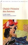 Eliane Gubin - Choisir l'histoire des femmes.
