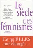 Eliane Gubin et Catherine Jacques - Le siècle des féminismes.