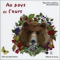 Eliane Haroux-Métayer et Bernard Bertrand - Au pays de l'ours.