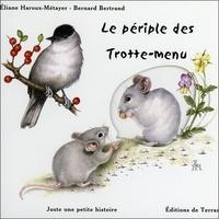 Eliane Haroux-Métayer et Bernard Bertrand - Le périple des Trotte-menu.