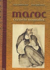 Eliane Jalabert-Edon et Annie Guillermont - Maroc - Carnets nomades.