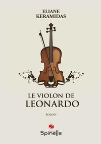 Eliane Keramidas - Le violon de Leonardo.