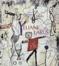 Eliane Larus et Gilbert Lascault - .