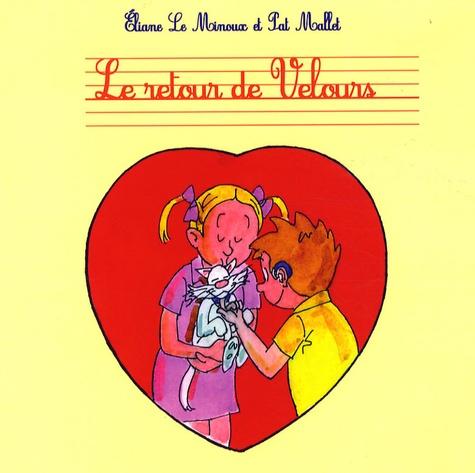 Eliane Le Minoux et Pat Mallet - Le retour de Velours.