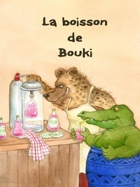 Eliane Longet - La boisson de Bouki.
