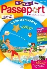 Eliane Masclet et Gérard Bonnérat - Passeport Toutes les matières du CM2 à la 6e - Avec des autocollants récompenses.