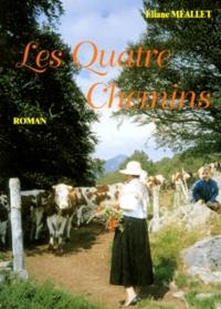 Eliane Méallet - Les quatre chemins.